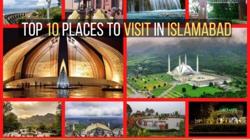 Top 10 places to visit in Islamabad Capital of Pakistan Gofrixty