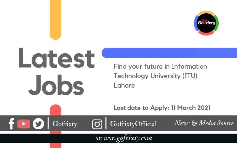 Latest Jobs in ITU Lahore