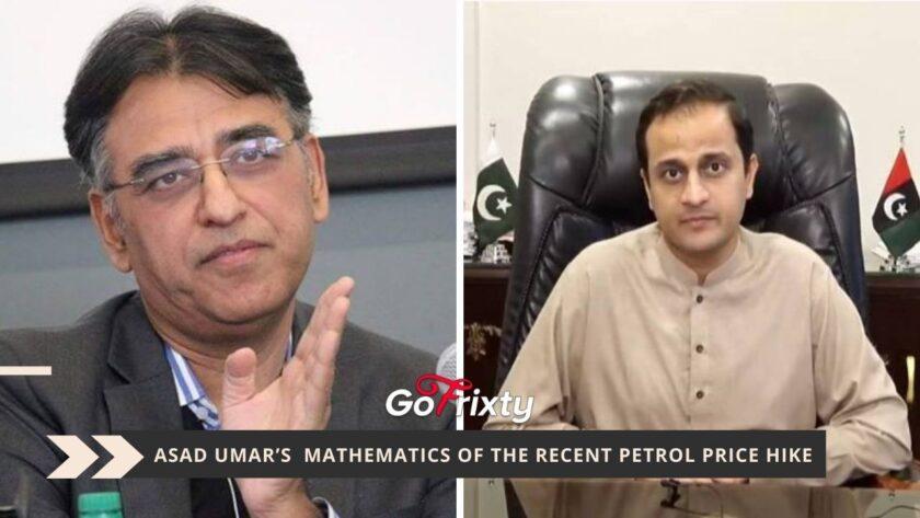 Asad Umar mathematics of the recent petrol price hike comment of Murtaza wahab