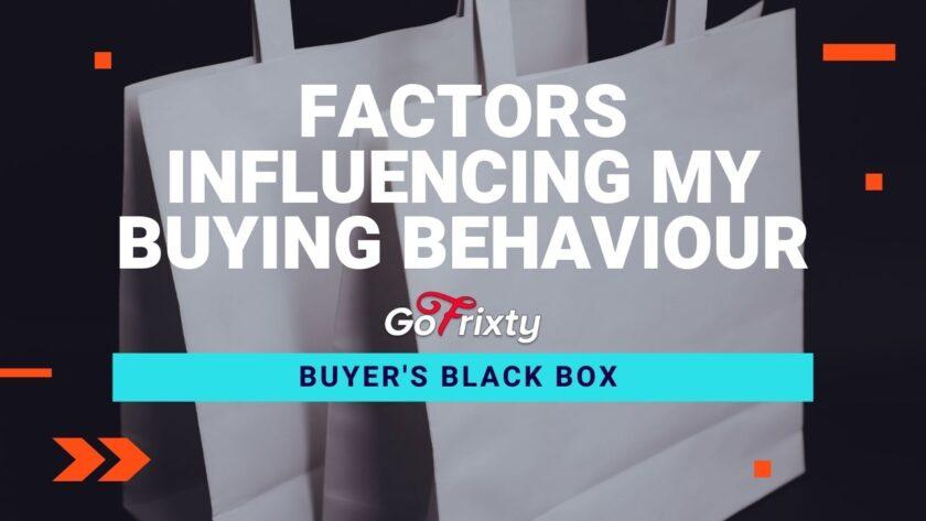 Factors influencing buying behaviour
