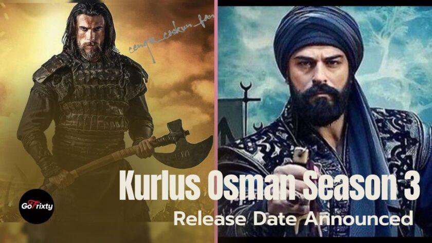 Kurlus Osman Season 3 Release Date Announced Kurlus osman and Turgut Alp